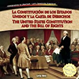 La Constitucin de Los Estados Unidos y la Carta de Derechos / the United States Constitution and the Bill of Rights, Lorijo Metz, 1477732470