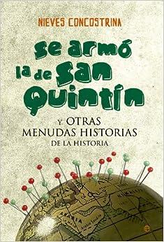 Se Armó La De San Quintín por Nieves Concostrina Villarreal epub
