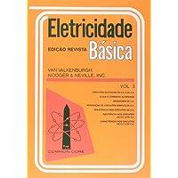 Eletricidade Basica - V. 03