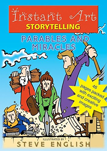 Instant Art Story Telling: Parables and Miracles (Instant Art) PDF