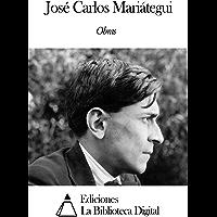 Obras de José Carlos Mariátegui (Spanish Edition)