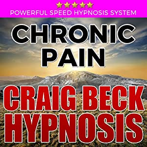 Chronic Pain: Craig Beck Hypnosis Rede