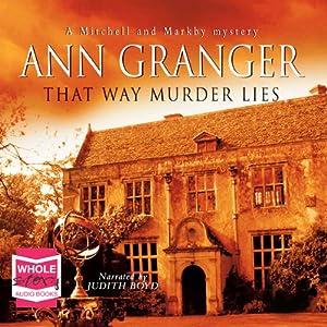 That Way Murder Lies, Mitchell and Markby Village, Book 15 Audiobook