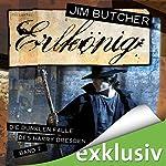 Erlkönig (Die dunklen Fälle des Harry Dresden 7) | Jim Butcher