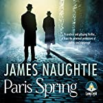 Paris Spring | James Naughtie