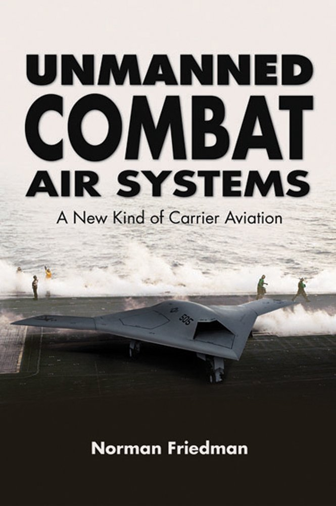 Unmanned Combat Air Systems: A New Kind of Carrier Aviation PDF