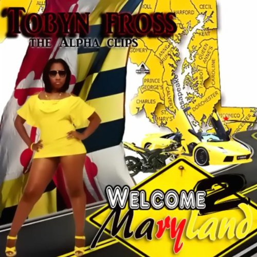 Welcome 2 Maryland - The Alpha Clips ()
