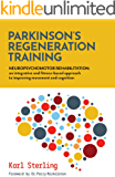 Parkinson's Regeneration Training: Neuropsychomotor Rehabilitation: an integrated and fitness-based approach to…