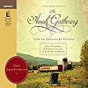An Amish Gathering: Life In Lancaster County Audiobook by Beth Wiseman Narrated by Debra Solberg