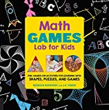 img - for Math Games Lab for Kids: Fun, Hands-On Activities for Learning with Shapes, Puzzles, and Games (Lab Series) book / textbook / text book