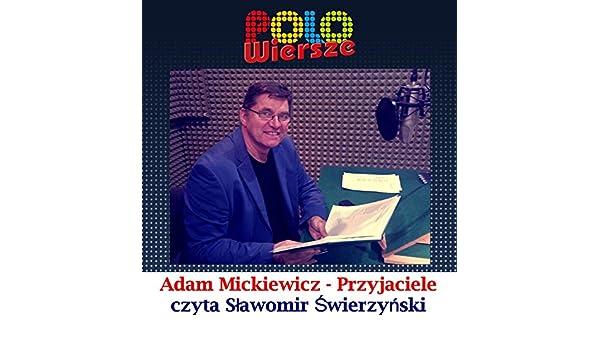 Polo Wiersze Adam Mickiewicz Przyjaciele By Slawomir