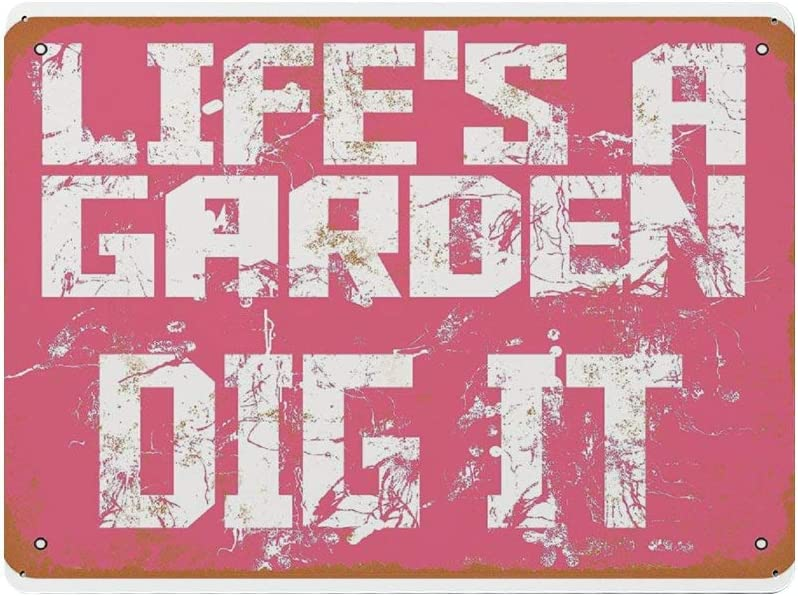 BYRON HOYLE Quotes Vintage Metal Tin Signs,Life's a Garden Dig It Rustic Wall Art,Iron Wall Hanging Decor,Retro Garage Yard Home Cafe Bar Club Hotel Wall Decoration Signs