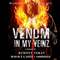 Venom in My Veinz Audiobook by Rumont Tekay Narrated by  Mr. Gates