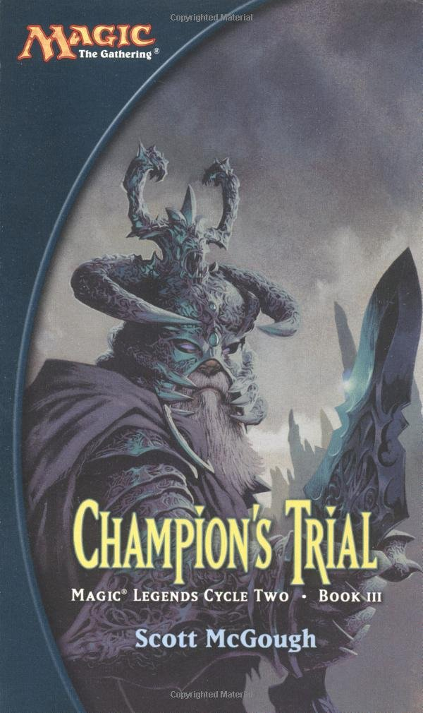 Read Online Champion's Trial (Magic: The Gathering: Magic Legends Cycle Two: Book III) pdf epub