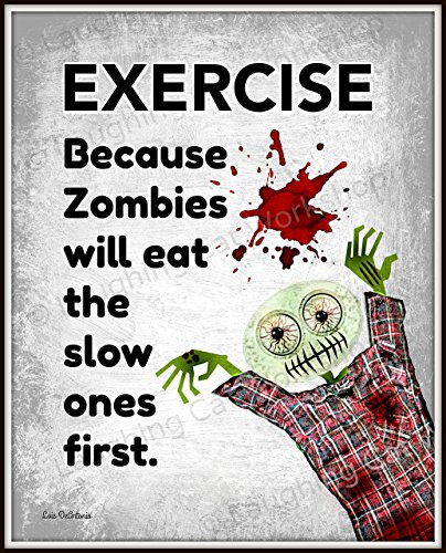 - Funny Zombie print hipster Blood Zombies art Exercise Poster Work Out Lift Fitness Health Education Back to School Gym Art Zombie lovers gift The walking dead art Teens sports print