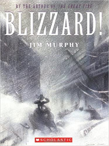 Blizzard! : The Storm that Changed America