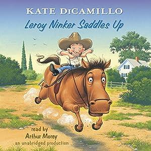 Leroy Ninker Saddles Up Audiobook
