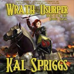 Wrath of the Usurper: The Eoriel Saga, Book 2 | Kal Spriggs