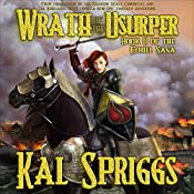 Wrath of the Usurper: The Eoriel Saga, Book 2 | Kal Spriggs