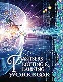 Pantsers Plotting & Planning Workbook 25 (Pantsers Plotting & Planning Workbooks) (Volume 25)