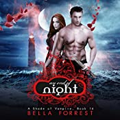 An End of Night: A Shade of Vampire, Book 16 | Bella Forrest