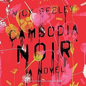 Cambodia Noir Audiobook