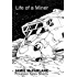 Life of a Miner (Privateer Tales Shorts Book 1)