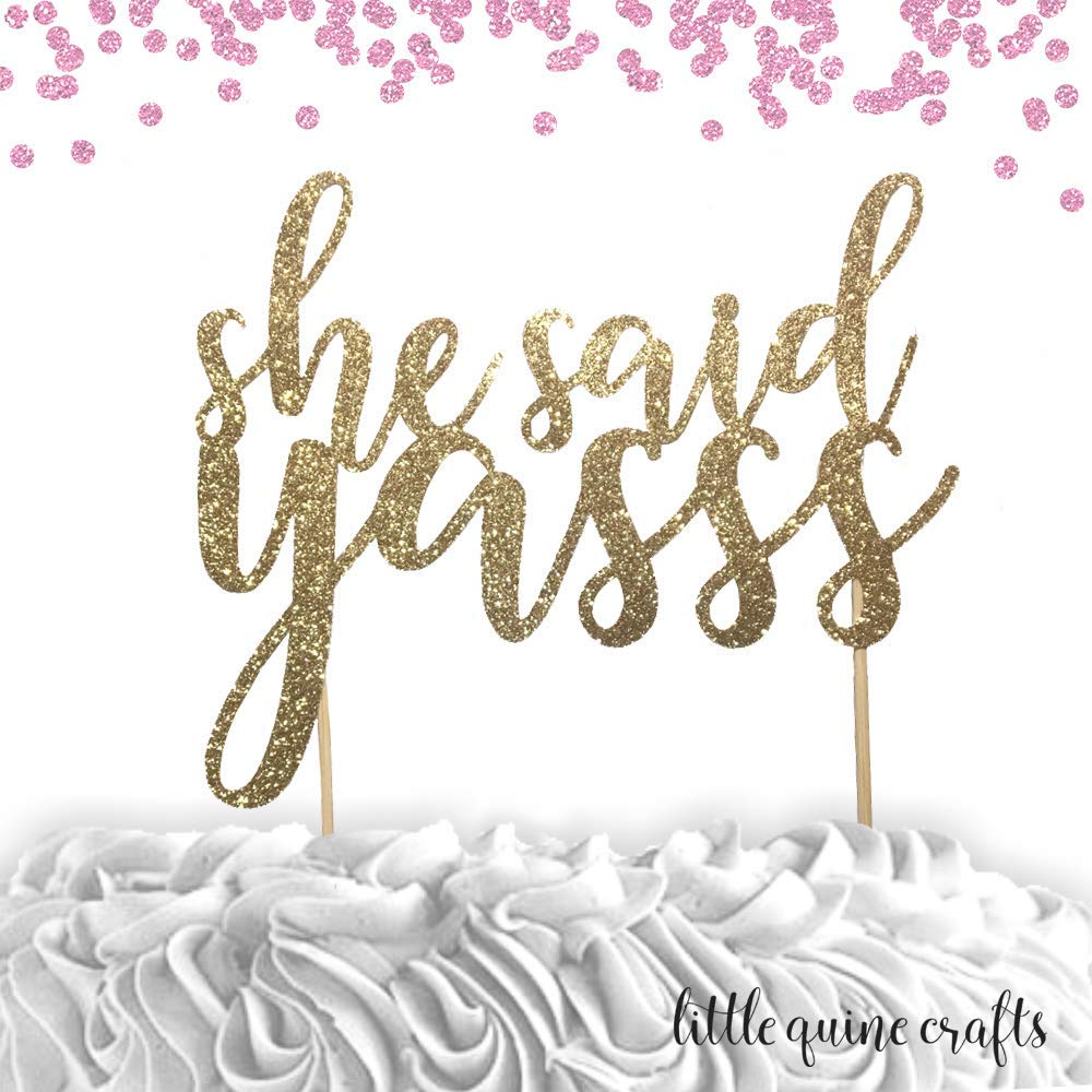 1 pc she said Yasss script fonts gold black silver glitter bridal Shower bachelorette party engagement cake topper