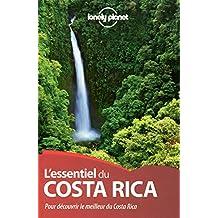 L'essentiel du Costa Rica: Pour découvrir le meilleur du Costa Rica