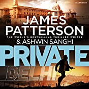 Private Delhi | James Patterson, Ashwin Sanghi