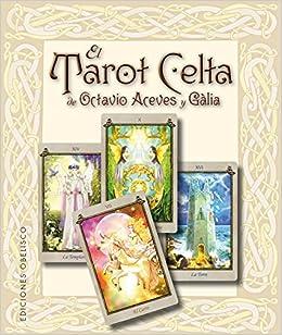 El Tarot Celta de Octavio Aceves y Gàlia CARTOMANCIA: Amazon ...