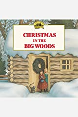 Christmas in the Big Woods (Little House Picture Book) Paperback