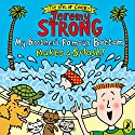 My Brother's Famous Bottom Makes a Splash! Audiobook by Jeremy Strong Narrated by Mr Lee Ingleby