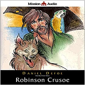 Robinson Crusoe (Retold for the Modern Listener) Audiobook