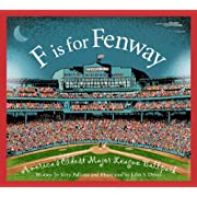 F is for Fenway: America's Oldest Major League Ballpark (Sleeping Bear Alphabets)