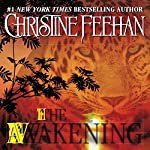 The Awakening: Leopard Series, Book 1 | Christine Feehan