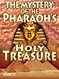 The Mystery of the Pharaoh's Holy Treasure