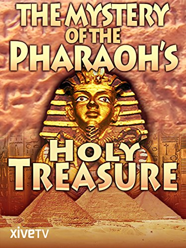 (The Mystery of the Pharaoh's Holy Treasure)