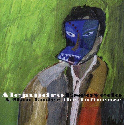 CD : Alejandro Escovedo - A Man Under The Influence (CD)