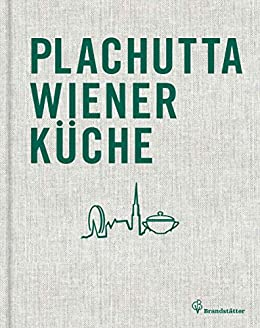 Plachutta Wiener Kuche German Edition Kindle Edition By Ewald