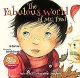 The Fabulous World of Mr. Fred, Lili Chartrand, 1554553466