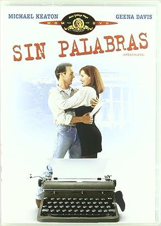 Sin Palabras [DVD]: Amazon.es: Geena Davis, Michael Keaton ...