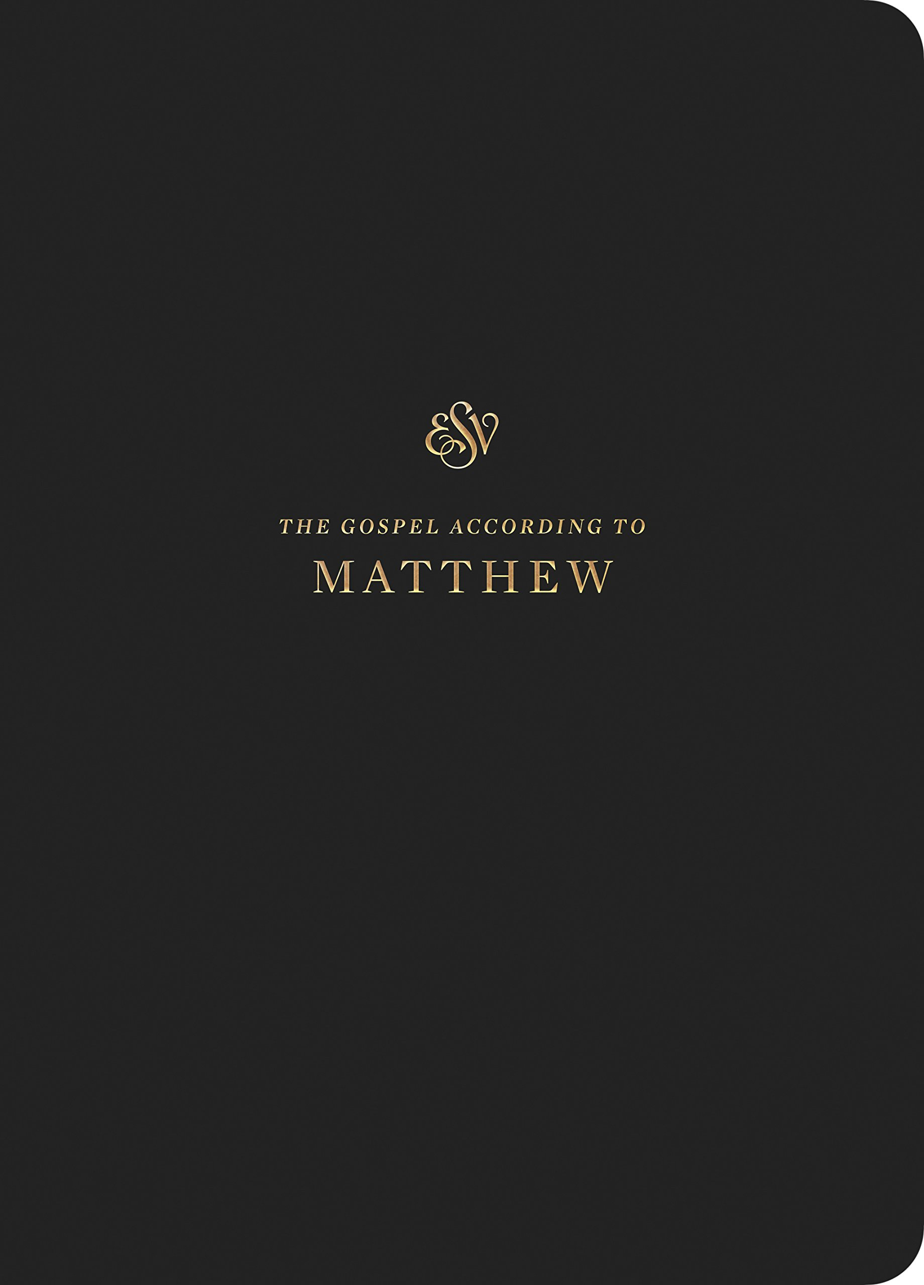 ESV Scripture Journal Matthew ESV Bibles by Crossway