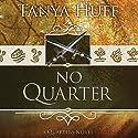 No Quarter Audiobook by Tanya Huff Narrated by Nicol Zanzarella