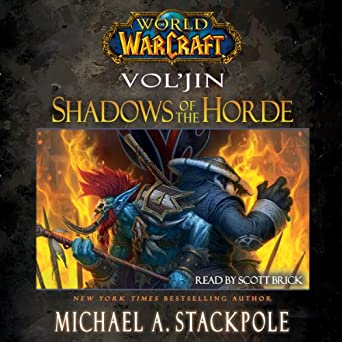 World of Warcraft: Vol'jin: Shadows of the Horde (Audio