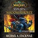 World of Warcraft: Vol'jin: Shadows of the Horde | Livre audio Auteur(s) : Michael A. Stackpole Narrateur(s) : Scott Brick
