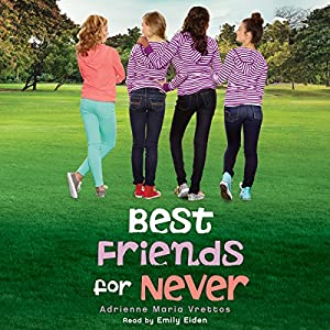 Best Friends for Never Audiobook