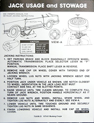 (1979 1980 & 1981 FORD MUSTANG COUPE JACKING INSTRUCTIONS & STOWAGE DECAL - STICKER)