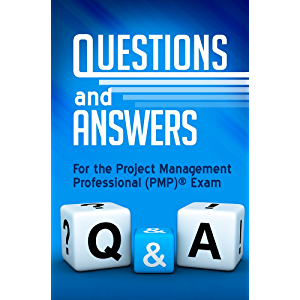 Questions & Answers for the PMP® Exam