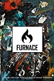 img - for Furnace 2018 (Furnace Literary Journal) (Volume 1) book / textbook / text book